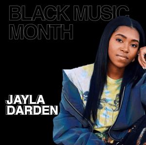 Jayla Darden | Black Music Month | Music Audience Exchange